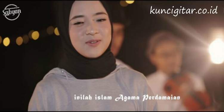 Kunci Gitar Deen Assalam, Nissa Sabyan Gambus