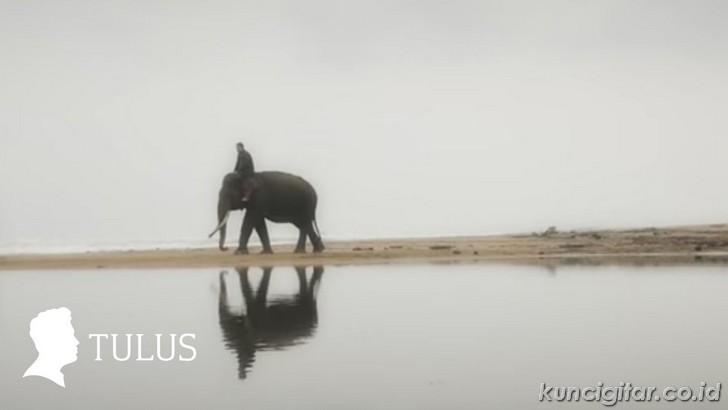 Kunci Gitar Tulus, Gajah
