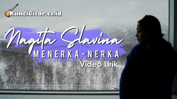 Chord Kunci Gitar Menerka-Nerka – Nagita Slavina